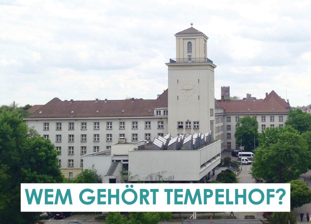Wem gehört Tempelhof?