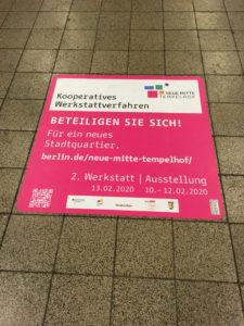 Beteiligungsaufruf zur Neuen Mitte Tempelhof im U-Bahnhof Alt-Tempelhof ©K. Schwahlen 2019